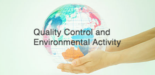 Quality Control and Environmental Activity