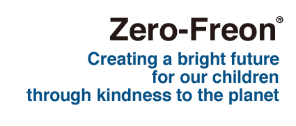 Zero-Freon® Creating a bright future for our children through kindness to the planet